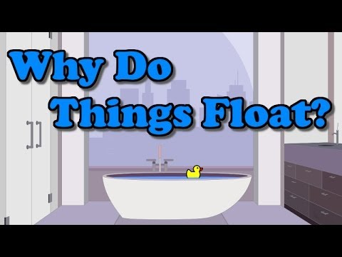 Why Do Things Float?