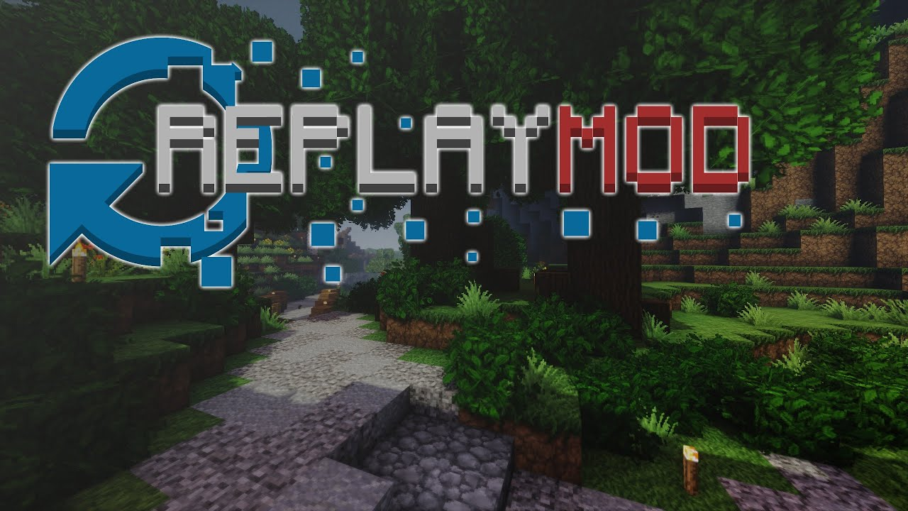 Replay Mod - Tuto + présentation - YouTube