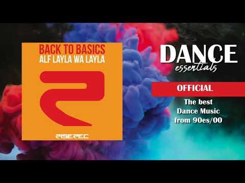 Back To Basics - Alf Layla Wa Layla (Radio Edit) (Cover Art) - Dance Essentials