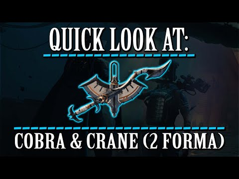 Warframe - Quick Look At: Cobra & Crane (2 Forma) thumbnail