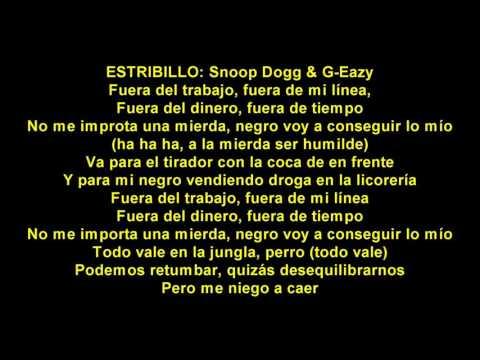 G-Eazy ft Snoop Dogg - Get Mine español