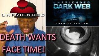 Unfriended 2: Dark Web Official Trailer #1 REACTION!!!