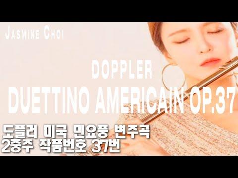 Duettino Americain Op.37 by Doppler - Jasmine Choi, Dong-Suk Kang, Youngho Kim