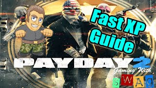 Payday 2 - Fast/easy XP guide 2016 New Update Solo overkill HD - Gaming With Swag