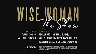Wise Woman - The Show - Twin Kennedy & Mallory Johnson