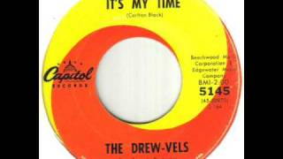 The Drew Vels It's My Time