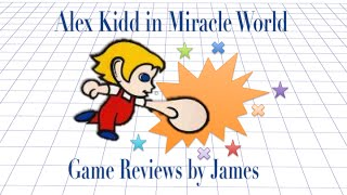 Alex Kidd in Miracle World  Game Reviews by James