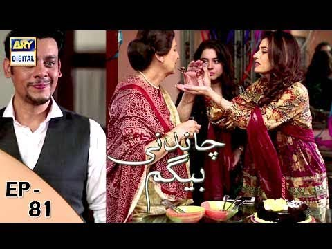 Chandni Begum - Episode 81 - 6th February 2018 - ARY Digital Drama