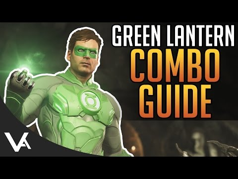 Injustice 2 - Green Lantern Combos! Easy Combo Guide For Beginners In Injustice 2