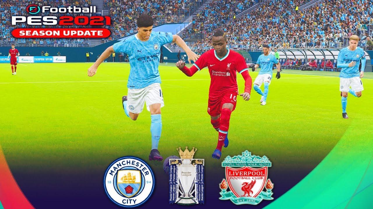 Manchester City v Liverpool Premier League PES 2021 Score ...