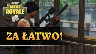 ZA ŁATWO - FORTNITE BATTLE ROYALE