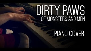 Dirty Paws - Of Monsters And Men - Piano Cover