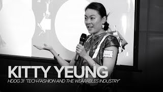Kitty Yeung - Tech-Fashion and the Wearables Industry