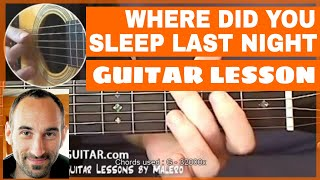 Where Did You Sleep Last Night Guitar Lesson - part 1 of 3