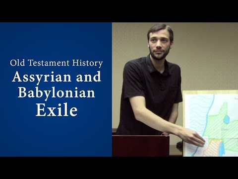 Old Testament History - Assyrian and Babylonian Exile - John Dees