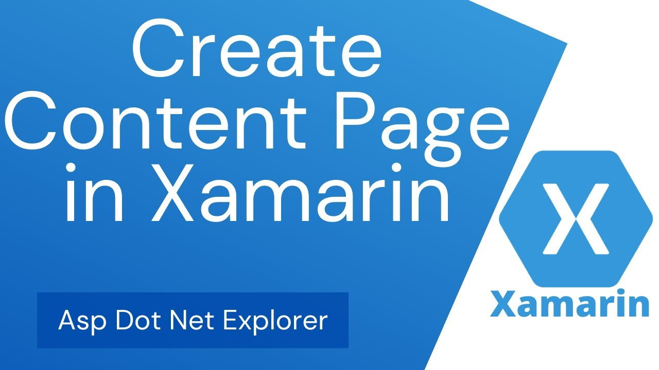 Create Content page & Start as main page in Xamarin Forms application