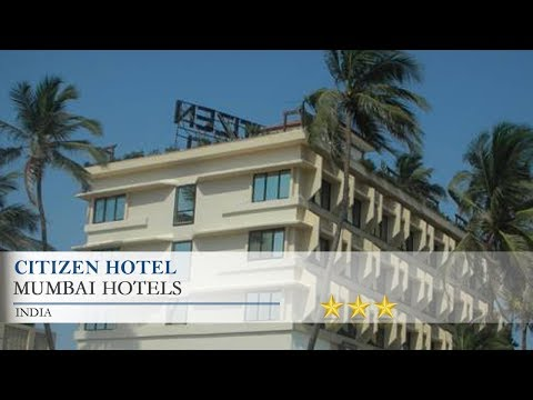 Citizen Hotel - Mumbai Hotels, India