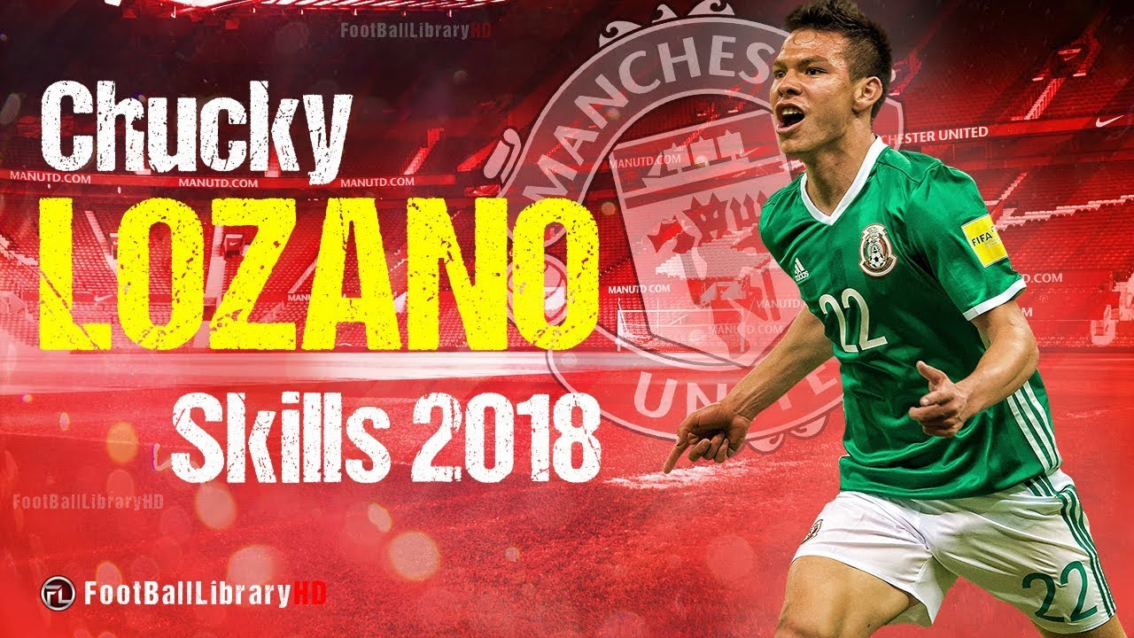 2201afecf Hirving Lozano 'Chucky' ○ Welcome To Manchester United? ○Goals ...