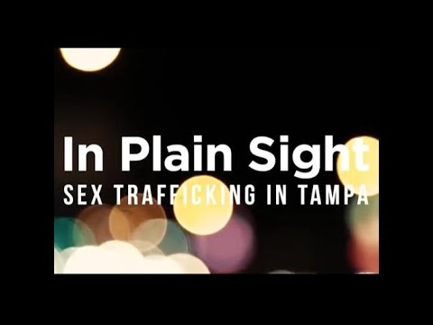 In Plain Sight: Sex Trafficking in Tampa