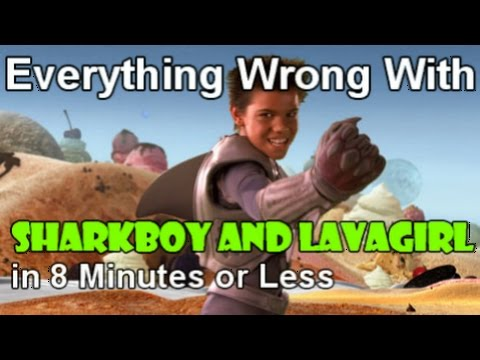 Everything Wrong with Sharkboy & Lavagirl in 8 Minutes or Less