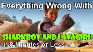 everything wrong with sharkboy lavagirl in 8 minutes or less
