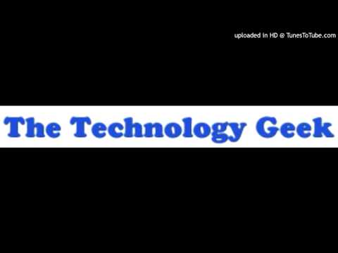 The Technology Geek Podcast 1