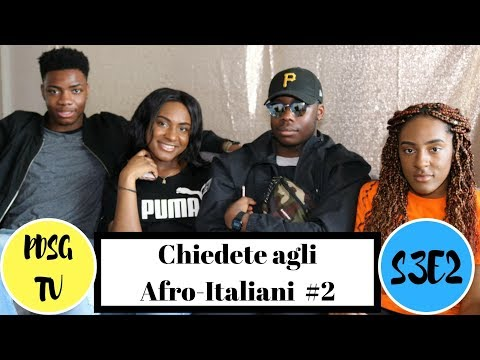 Chiedete agli AFRO-ITALIANI | LIFE OF AN AFRO-ITALIAN STUDENT IN THE U.K. #2 | S3 E2 | PDSG TV