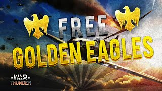 Free Golden Eagles War Thunder Fast | No hack | Actually Works