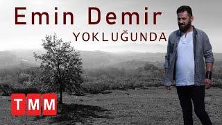 Emin Demir - Deli Kurt ( Yokluğunda - Akustik ) 2017 thumbnail