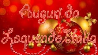 Auguri di Buon Natale 2012 da LoquendoItalia!