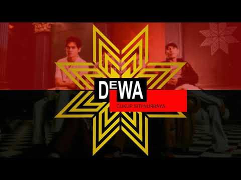Dewa - Cukup Siti Nurbaya