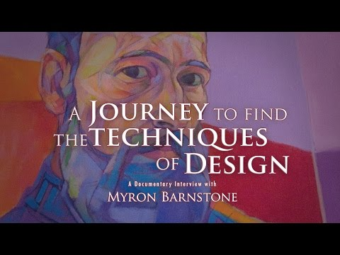 Myron Barnstone Interview - A Journey to Find the Techniques of Design
