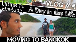 MOVING TO BANGKOK DAILY VLOG#4- WE'RE ON A BREAK (ADITL)