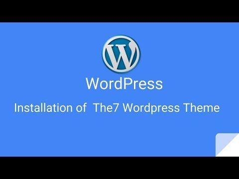 How to install the7 theme for wordpress - YouTube