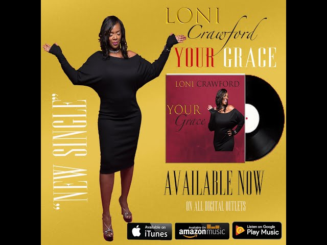 Your Grace by Loni Crawford