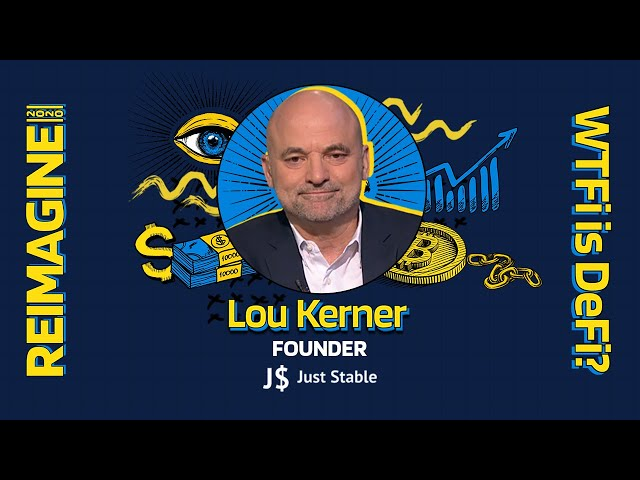 REIMAGINE 2020 v3.0 - Lou Kerner - JustStable - StableCoins Are Here To Stay