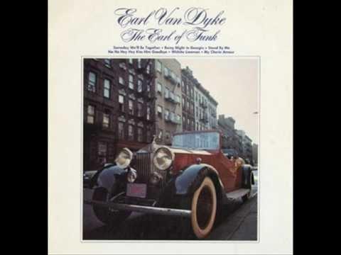 Cissy Strut - Earl Van Dyke