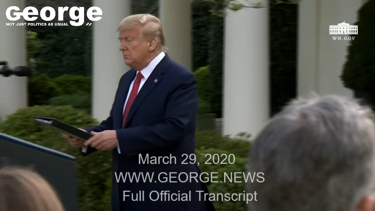March 29: White House Coronavirus Task Force Press Briefing, with Official Transcript Subtitles