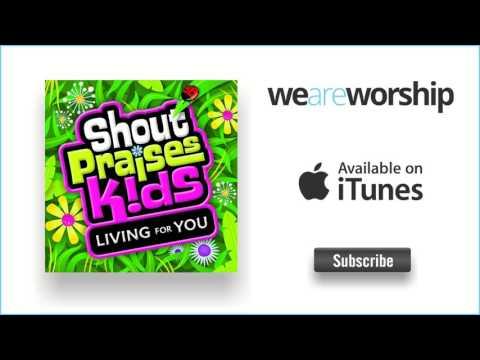 Shout Praises Kids - Our God Saves