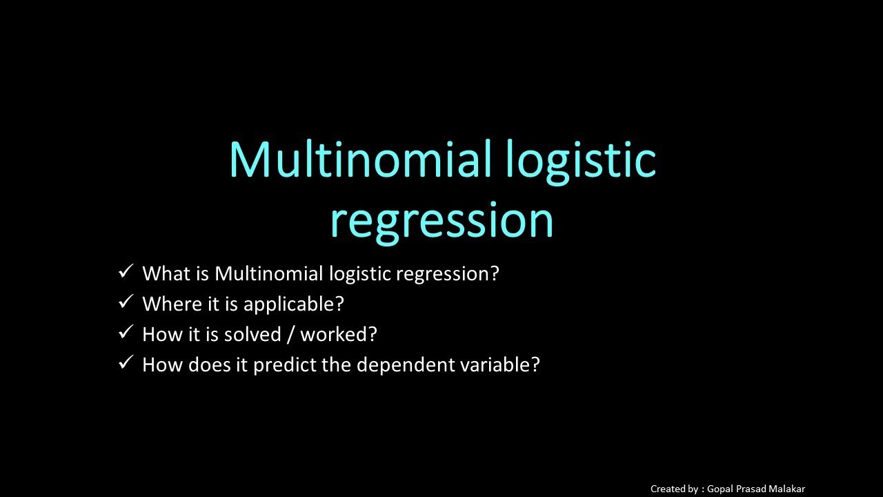 Introduction to MultiNomial Logistic Regression (Outcome more than two  class) & Solution Approach