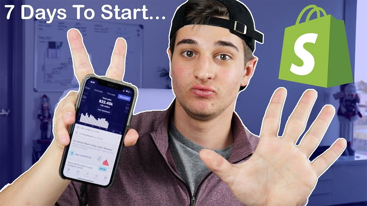 7 Days To Start An Online Business (What I would Do) - Shopify Dropshipping