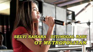 Ditinggal Rabi - Selvi OT MP House Musik