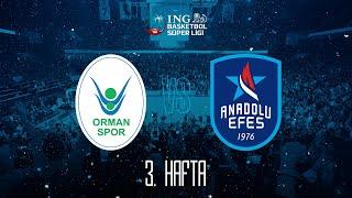 #BSL 3. Hafta: OGM Ormanspor - Anadolu Efes