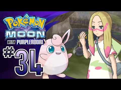 Let's Play Pokemon: Sun and Moon - Part 34 - Captain Mina's Trial!