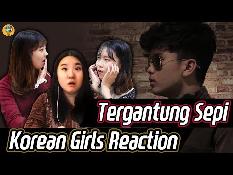 Korean girls react to MV [Tergantung Sepi] by Haqiem Rusli