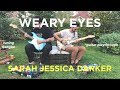Weary Eyes — Sarah Jessica Darker (guitar playthrough)