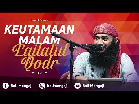 Keutamaan Malam Lailatul Qadar - Ustadz Dr. Syafiq Riza Basalamah, MA