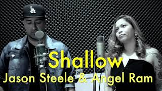 SHALLOW- Acoustic Cover by Angel Ram and Jason Steele