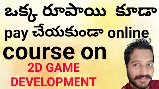 Free 2D GAME DEVELOPMENT Course On UDEMY.COM |Online 2D GAME DEVELOPMENT Course On UDEMY|Telugu 2020