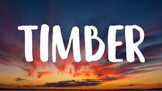 Pitbull - Timber (Lyrics) Swing your partner round and round End of the night [TikTok Song]